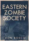 Eastern Zombie Society