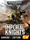 Codex Imperial Knights - Gamers Edition