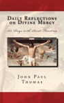 Daily Reflections On Divine Mercy 365 Days With Saint Faustina