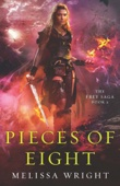 The Frey Saga Book II: Pieces of Eight - Melissa Wright Cover Art