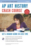 AP Art History Crash Course Book  Online