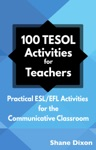100 TESOL Activities For Teachers Practical ESLEFL Activities For The Communicative Classroom