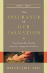 The Assurance Of Our Salvation Studies In John 17