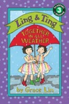 Ling  Ting Together In All Weather