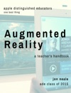Augmented Reality - A Teachers Handbook