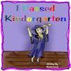 I Passed Kindergarten