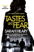 Sarah Hilary - Tastes Like Fear (D.I. Marnie Rome 3) artwork