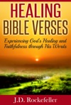 Healing Bible Verses Experiencing Gods Healing And Faithfulness Through His Words