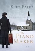 Kurt Palka - The Piano Maker artwork
