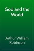 Arthur William Robinson - God and the World artwork