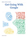 Get Going With Google