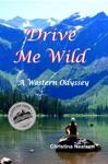 Drive Me Wild A Western Odyssey