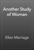 Ellen Marriage - Another Study of Woman artwork