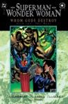 SupermanWonder Woman Whom Gods Destroy 1996 2