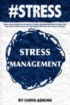 STRESS Stress Management Techniques And Stress Busters Designed To Help You Feel Great Every Day And Live The Stress Free Life You Always Wanted