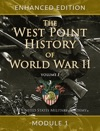 The West Point History Of World War II Volume 1 Module 1