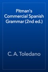 Pitmans Commercial Spanish Grammar 2nd Ed