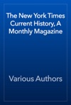 The New York Times Current History A Monthly Magazine