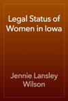 Legal Status Of Women In Iowa