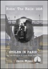 STOLEN IN PARIS The Lost Chronicles Of Young Ernest Hemingway Ridin The Rails 1916