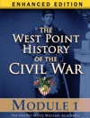 Module 1 Of The West Point History Of The Civil War Enhanced Edition
