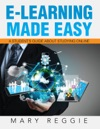 E-Learning Made Easy