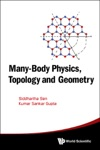 Many-Body Physics Topology And Geometry