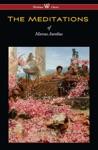 The Meditations Of Marcus Aurelius Wisehouse Classics Edition