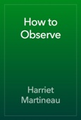 Harriet Martineau - How to Observe artwork
