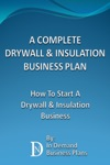 A Complete Drywall  Insulation Installation Business Plan How To Start A Drywall  Insulation Installation Business