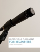 Eric M. Van Wagner - Basic Tracks #1: Microphone Placement  artwork