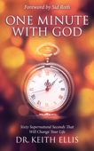 One Minute With God - Dr. Keith Ellis