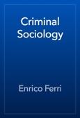 Enrico Ferri - Criminal Sociology artwork