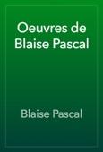 Blaise Pascal - Oeuvres de Blaise Pascal artwork