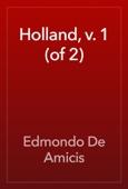 Holland, v. 1 (of 2)