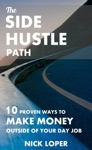 The Side Hustle Path 10 Proven Ways To Make Money Outside Of Your Day Job