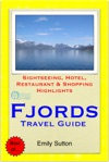Norwegian Fjords Norway Travel Guide - Sightseeing Hotel Restaurant  Shopping Highlights Illustrated