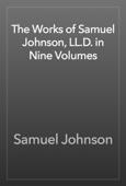 Samuel Johnson - The Works of Samuel Johnson, LL.D. in Nine Volumes artwork