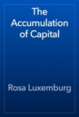 Rosa Luxemburg - The Accumulation of Capital artwork
