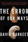 The Error Of Our Ways A Novel