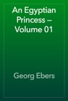 An Egyptian Princess  Volume 01