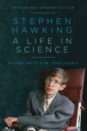 STEPHEN HAWKING: A LIFE IN SCIENCE
