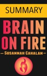 Brain On Fire My Month Of Madness By Susannah Cahalan -- Summary