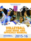 2015-16 Volleyball Case Book And Officials Manual