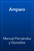 Manuel Fernández y González - Amparo artwork