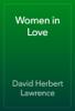 D. H. Lawrence - Women in Love artwork