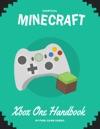 Minecraft Xbox One Handbook
