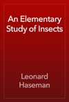 An Elementary Study Of Insects