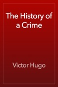 The History of a Crime