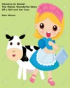 Heavens To Bessie The Weird Wonderful Story Of A Girl And Her Cow